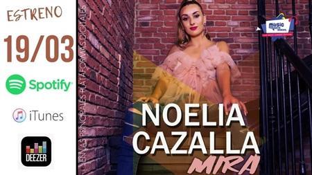 Estreno «MIRA» primer single de Noelia Cazalla